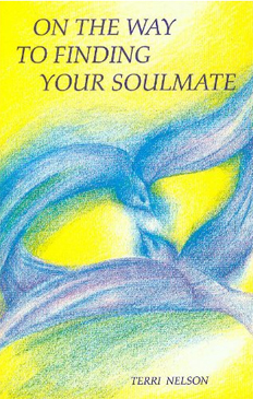 On The Way To Finding Your Soulmate Terri Nelson